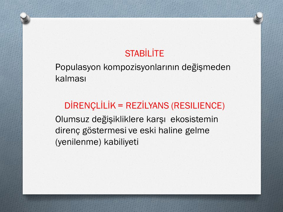 DİRENÇLİLİK = REZİLYANS (RESILIENCE)
