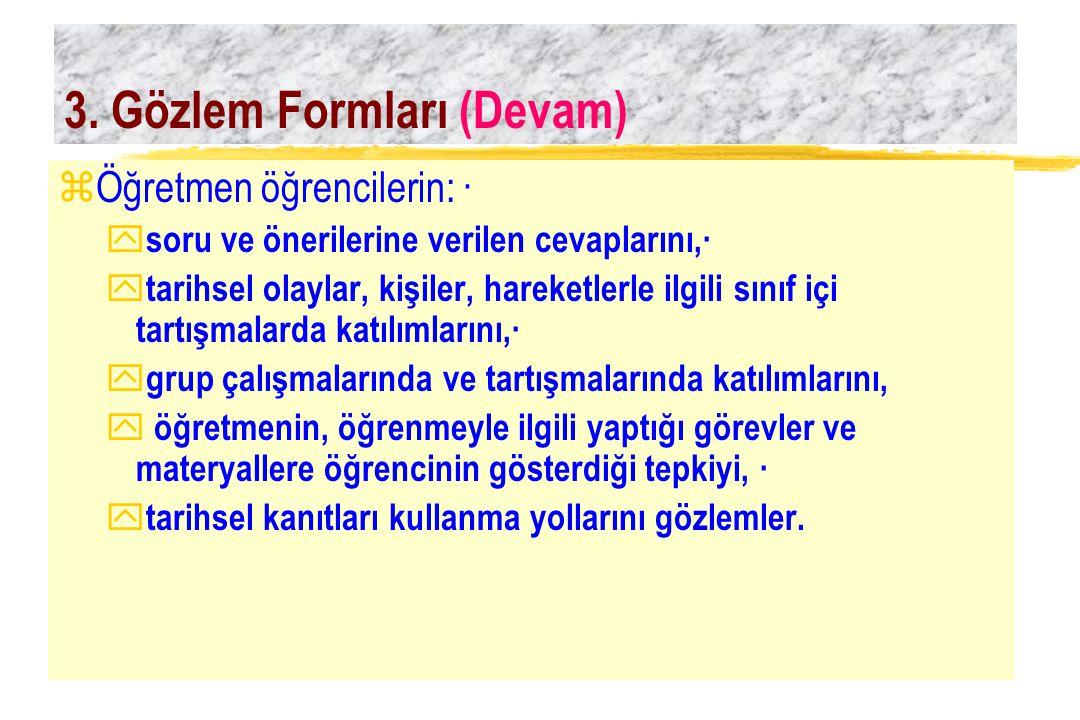 3. Gözlem Formları (Devam)