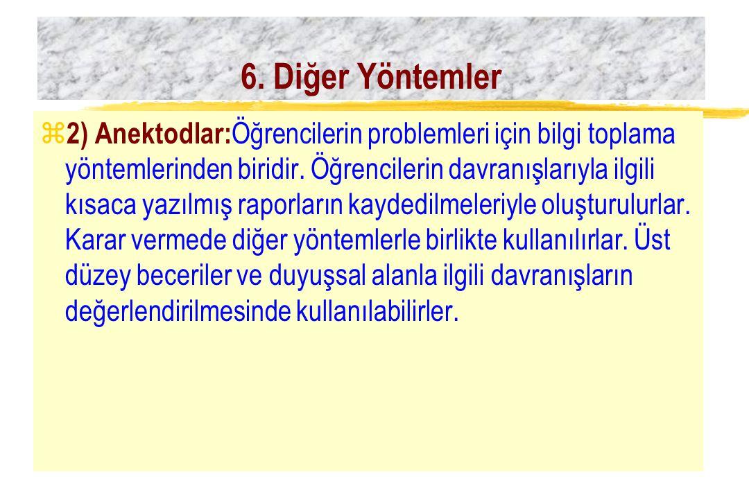 6. Diğer Yöntemler
