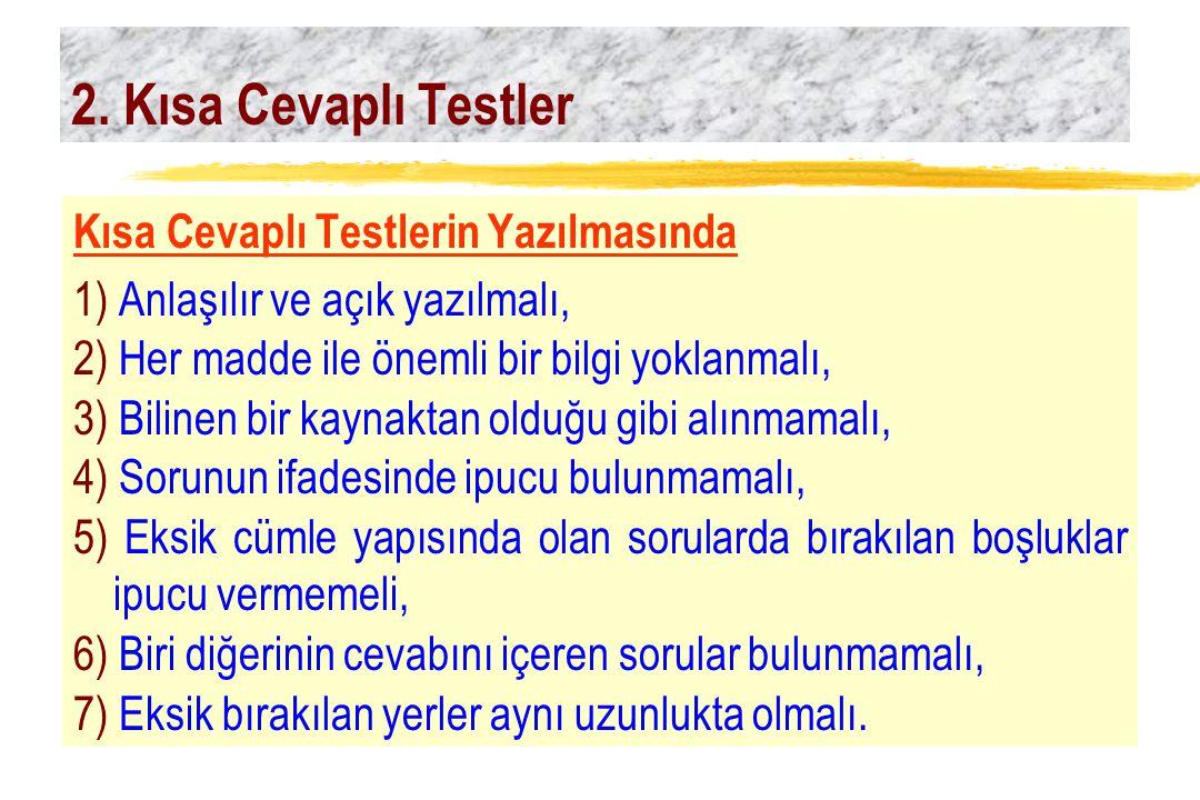 2. Kısa Cevaplı Testler Kısa Cevaplı Testlerin Yazılmasında