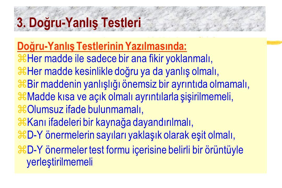 3. Doğru-Yanlış Testleri
