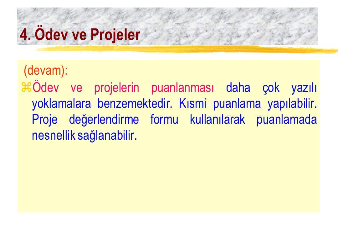 4. Ödev ve Projeler (devam):