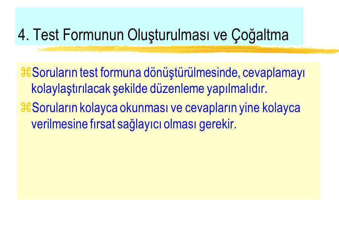 4. Test Formunun Oluşturulması ve Çoğaltma