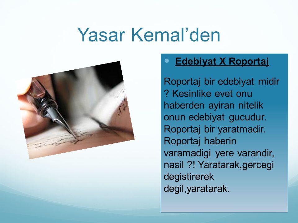 Yasar Kemal'den Edebiyat X Roportaj