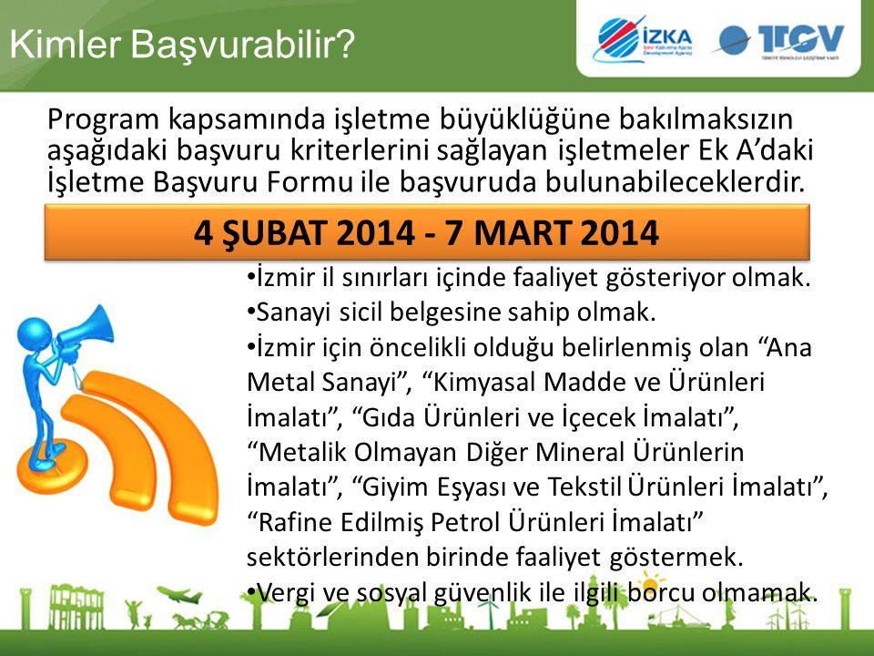 Kimler Başvurabilir 4 ŞUBAT 2014 - 7 MART 2014
