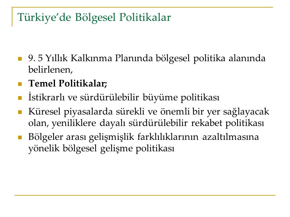 Türkiye'de Bölgesel Politikalar
