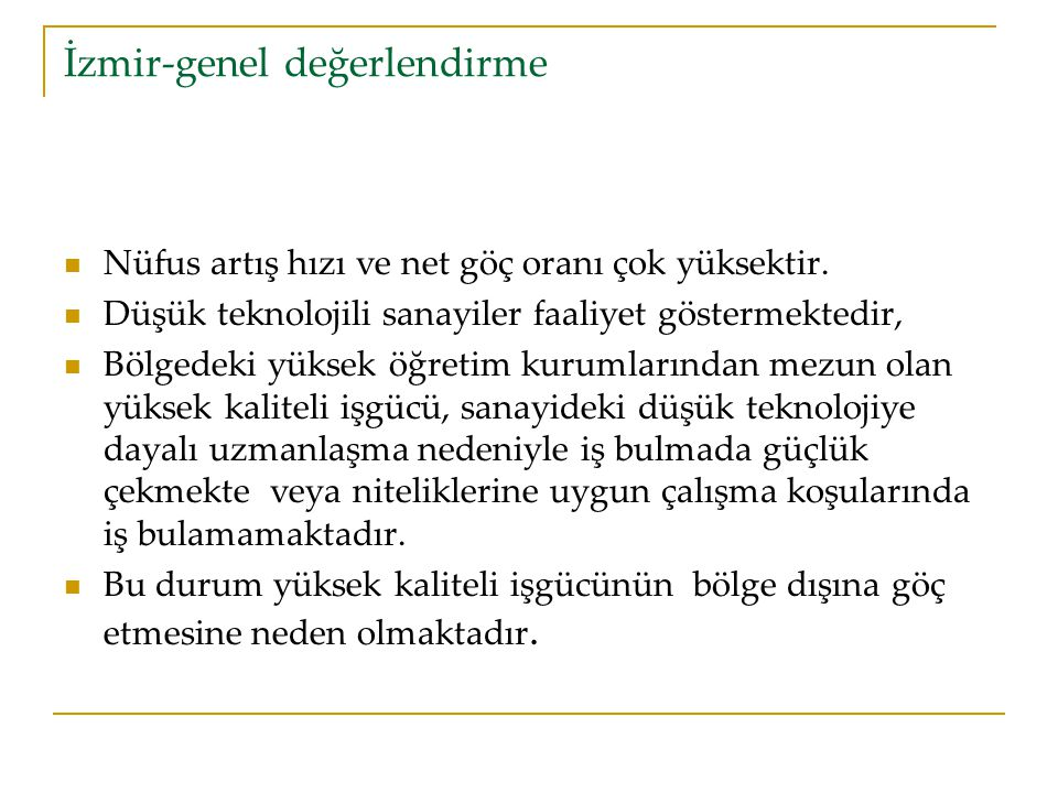 İzmir-genel değerlendirme