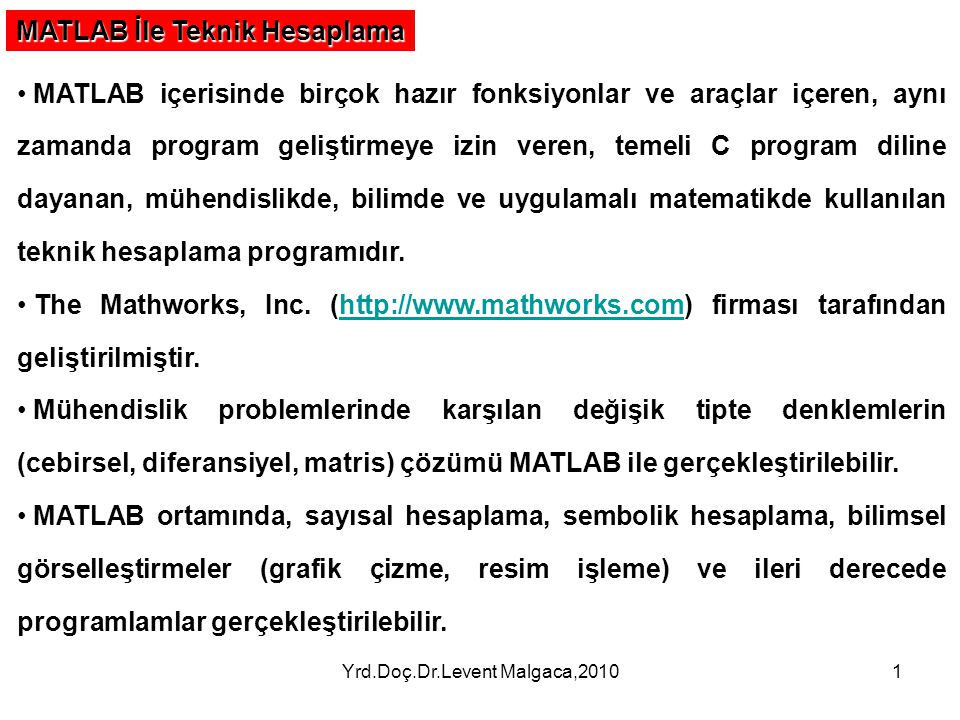 Yrd.Doç.Dr.Levent Malgaca,2010