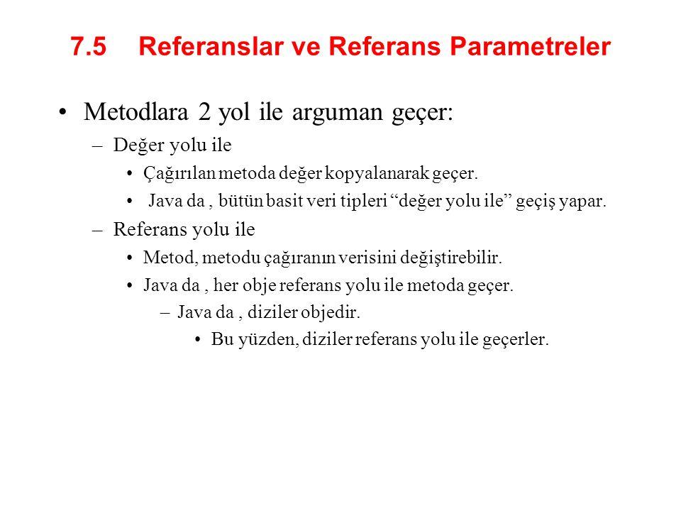 7.5 Referanslar ve Referans Parametreler