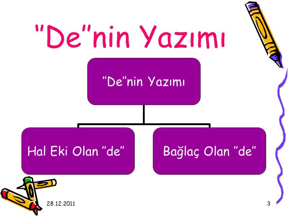 ''De''nin Yazımı 28.12.2011