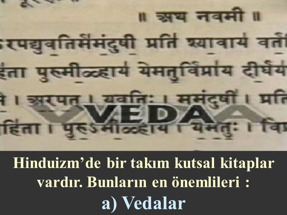 Hinduizm'de bir takım kutsal kitaplar vardır