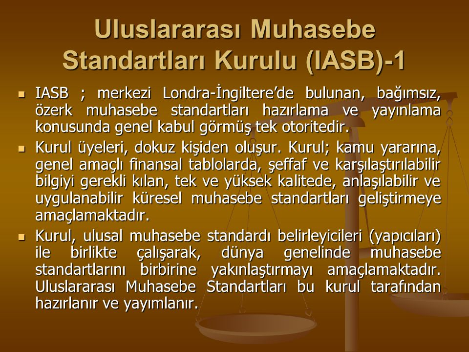 Uluslararası Muhasebe Standartları Kurulu (IASB)-1