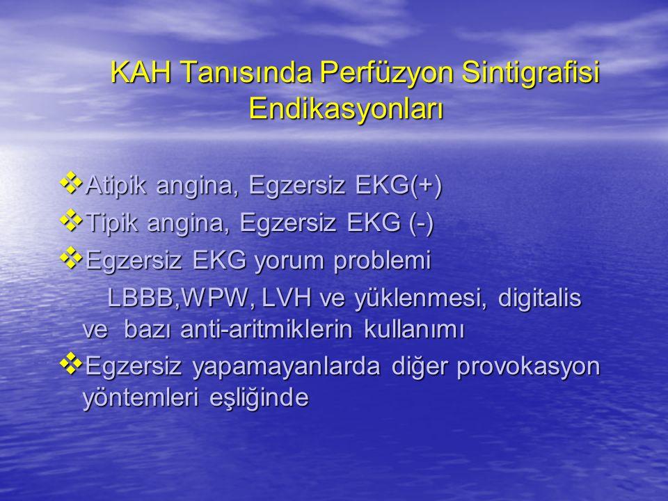KAH Tanısında Perfüzyon Sintigrafisi Endikasyonları