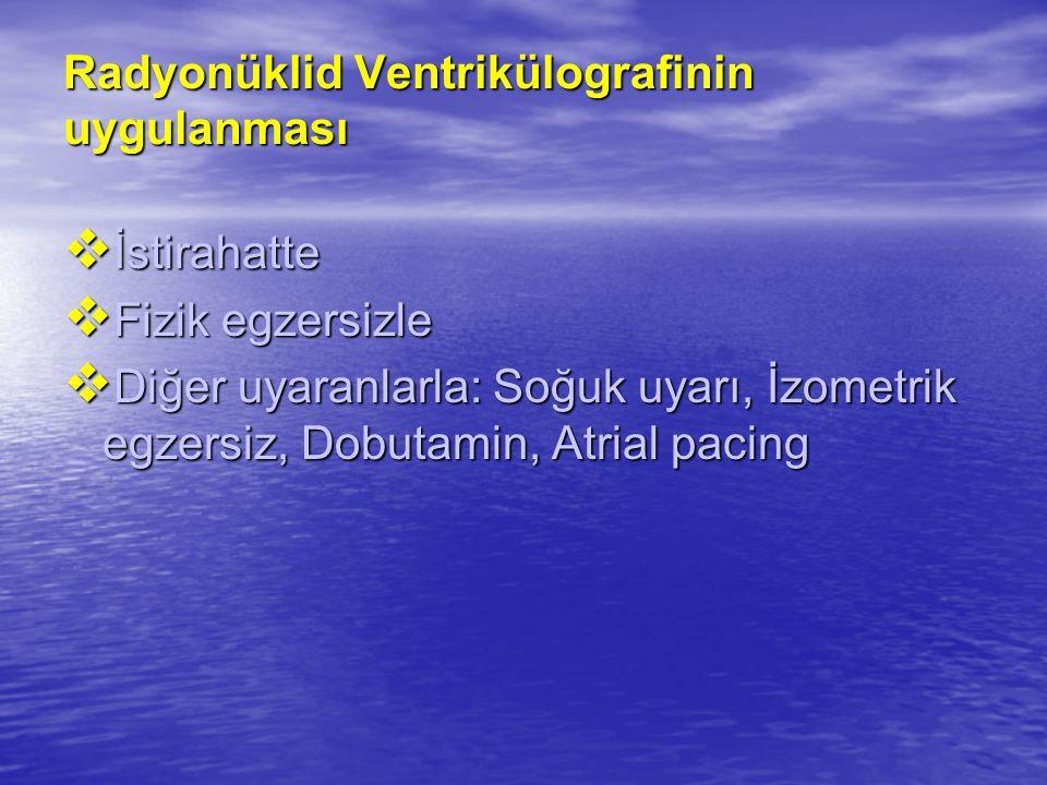 Radyonüklid Ventrikülografinin uygulanması