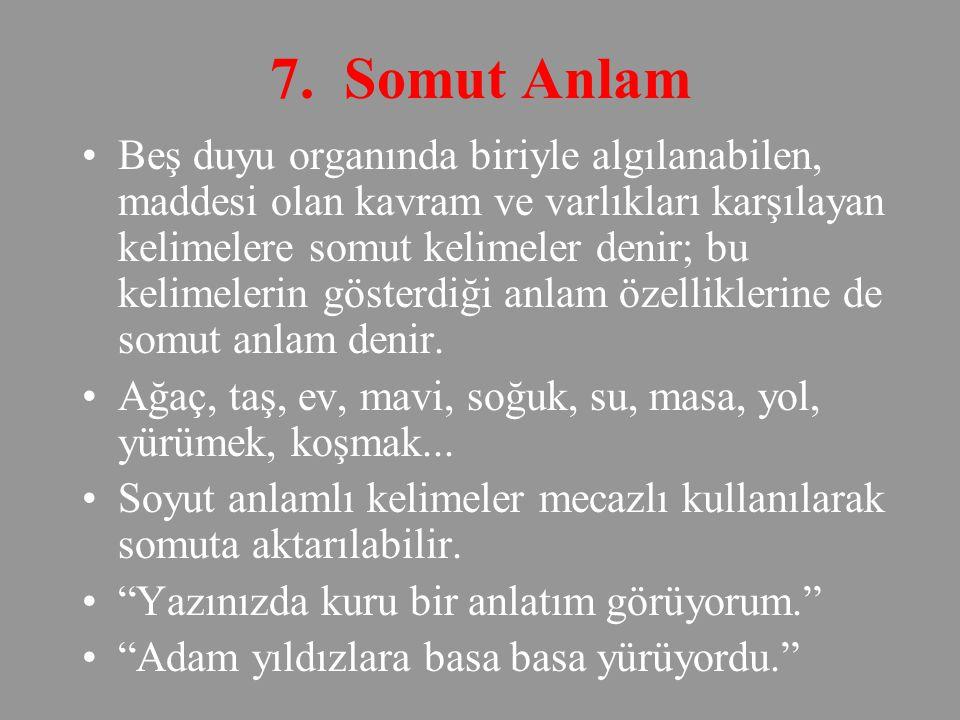 7. Somut Anlam