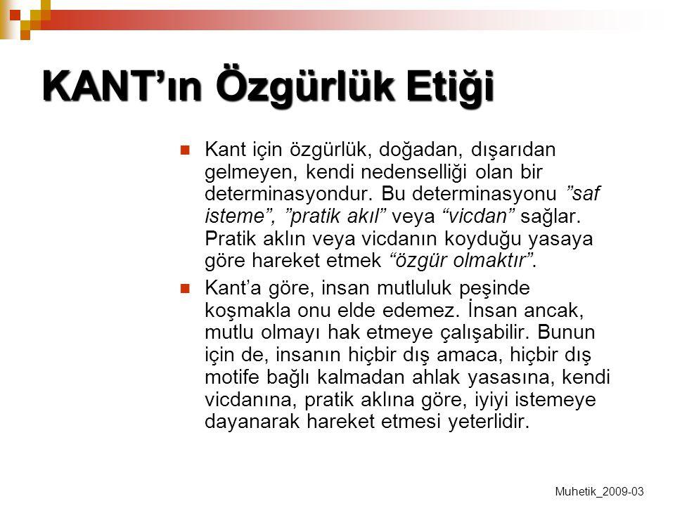 KANT'ın Özgürlük Etiği