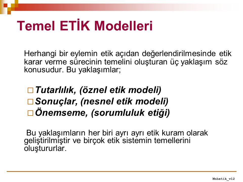 Temel ETİK Modelleri
