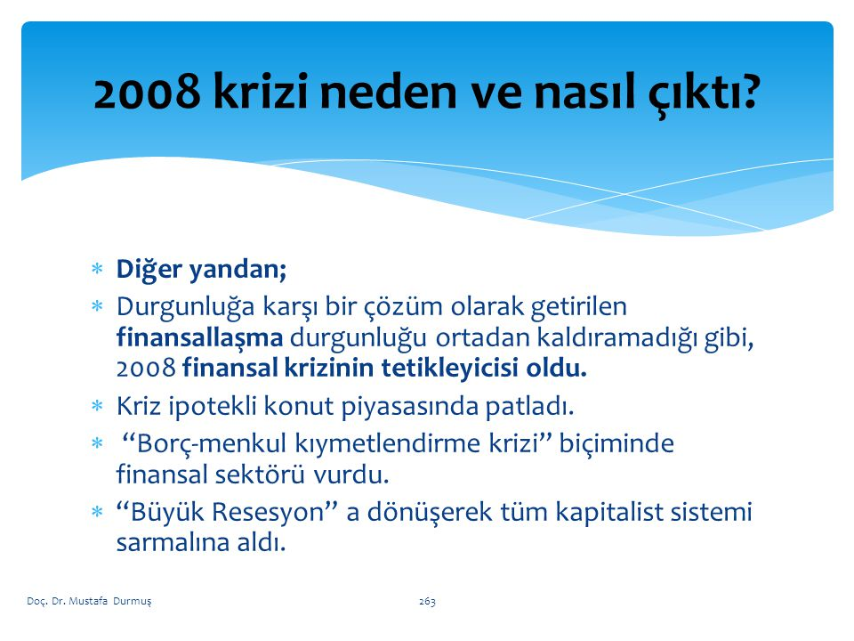 2008 krizi neden ve nasıl çıktı