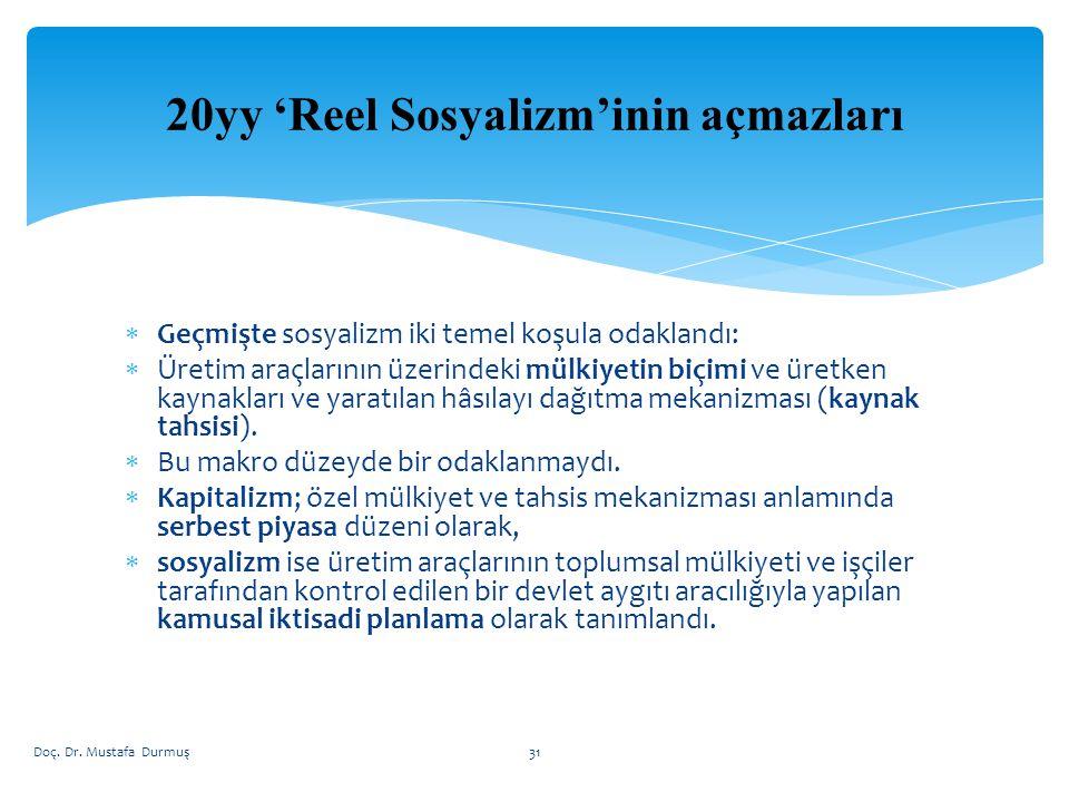 20yy 'Reel Sosyalizm'inin açmazları