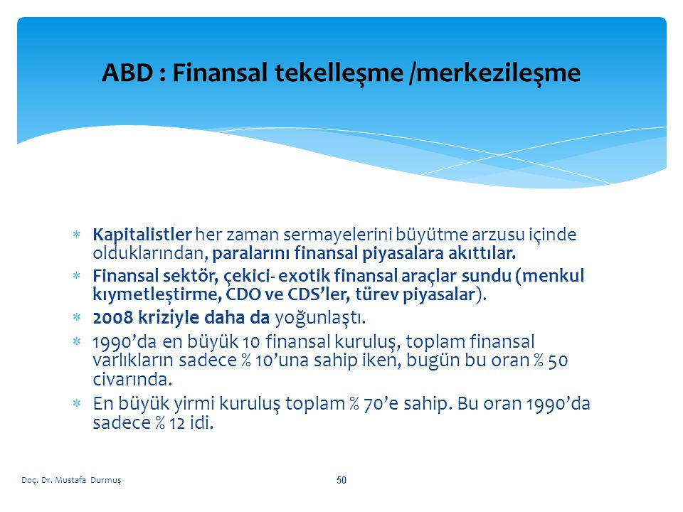 ABD : Finansal tekelleşme /merkezileşme