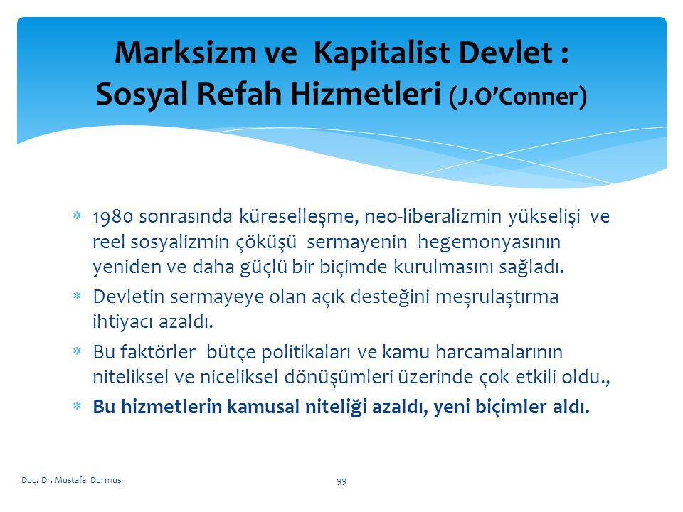 Marksizm ve Kapitalist Devlet : Sosyal Refah Hizmetleri (J.O'Conner)