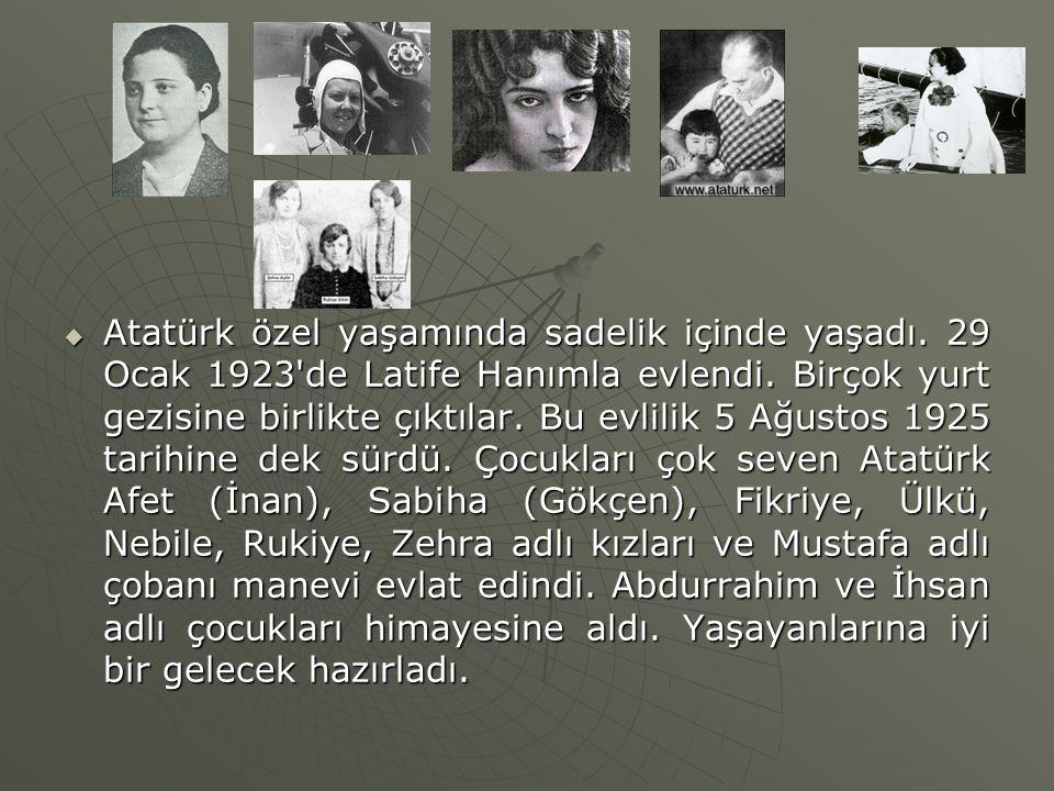 Atatürk özel yaşamında sadelik içinde yaşadı