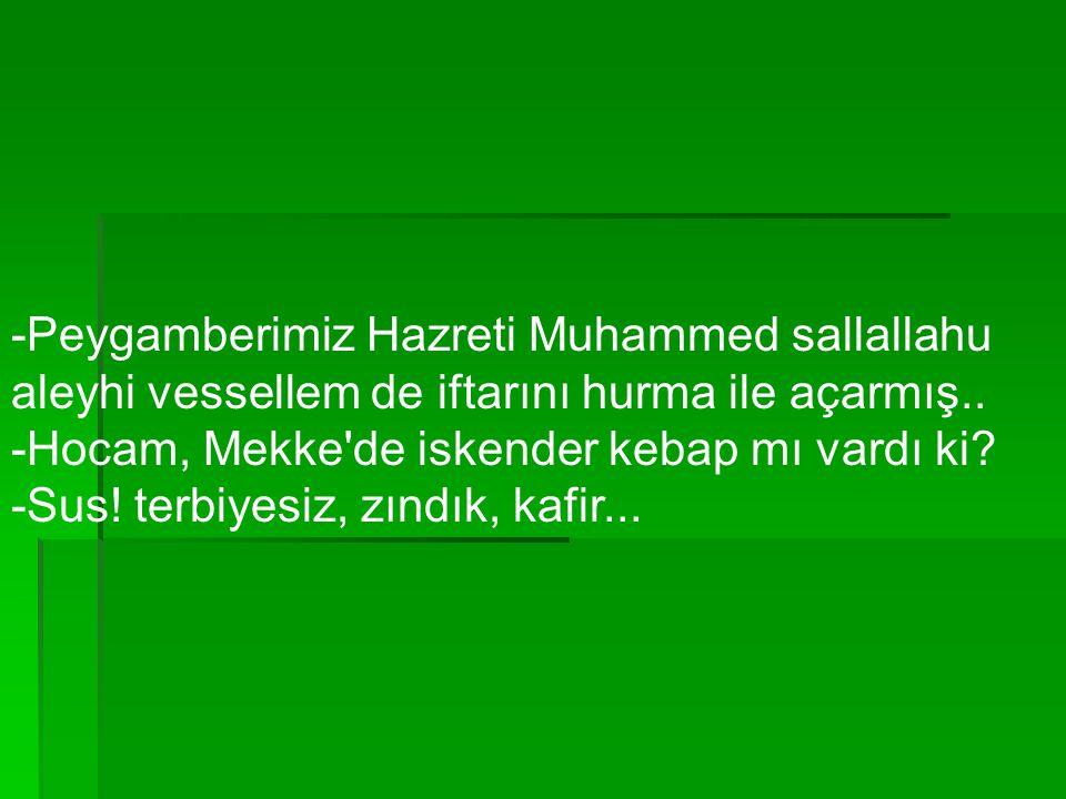 -Peygamberimiz Hazreti Muhammed sallallahu