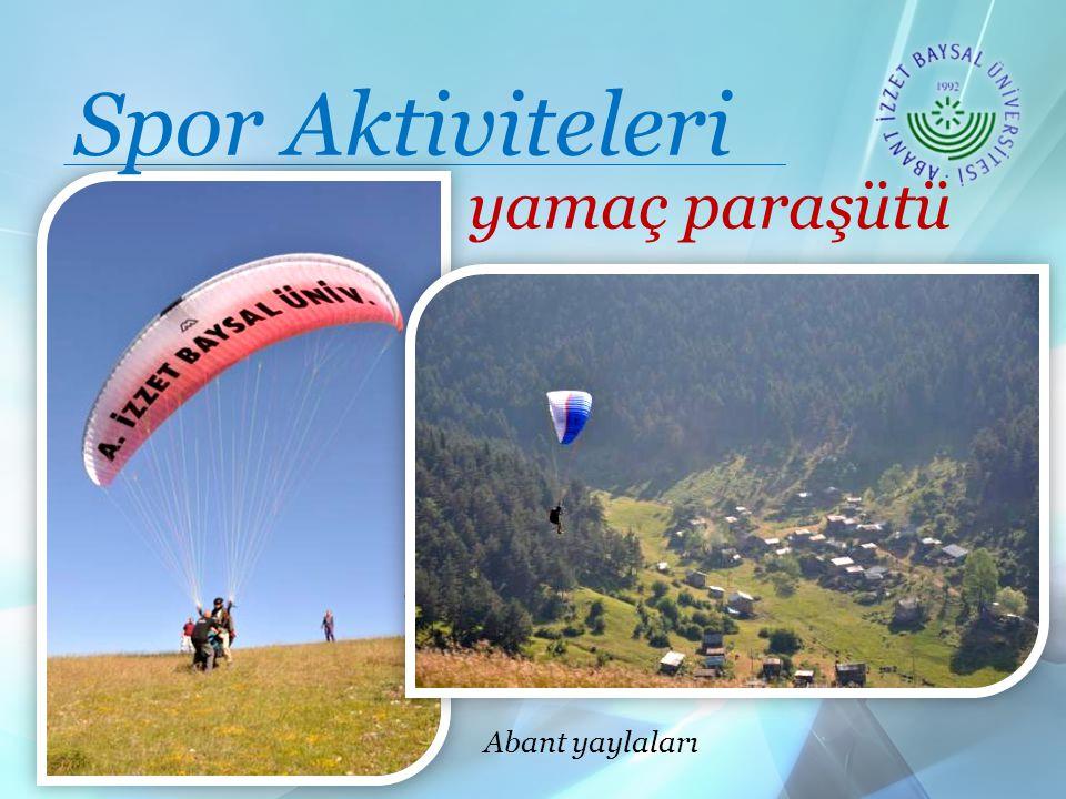 Spor Aktiviteleri yamaç paraşütü Abant yaylaları