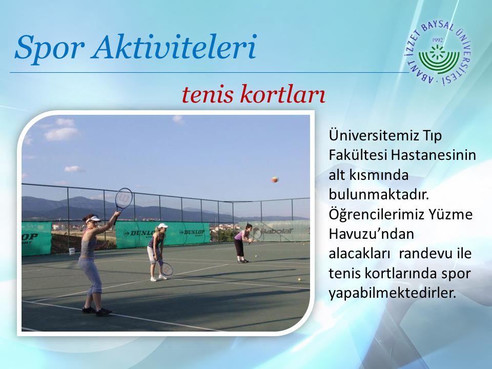 Spor Aktiviteleri tenis kortları
