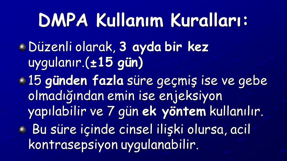 DMPA Kullanım Kuralları: