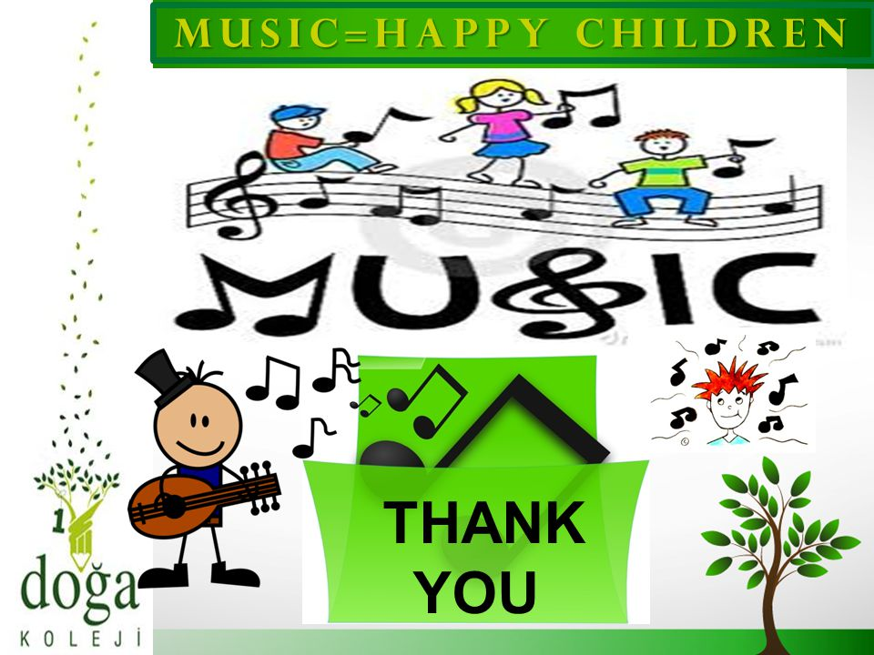 MUSıC=HAPPY CHıLDREN THANK YOU 20