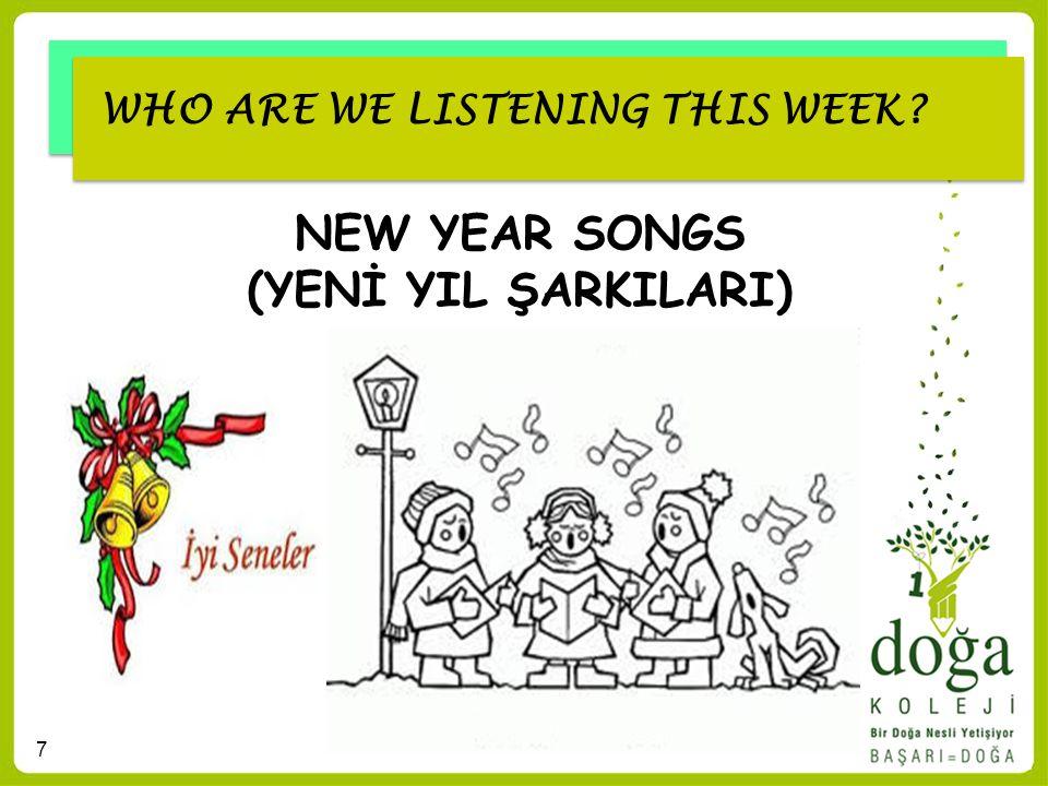 NEW YEAR SONGS (YENİ YIL ŞARKILARI)