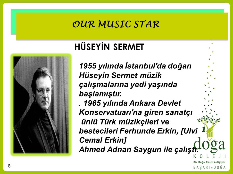OUR MUSIC STAR HÜSEYİN SERMET