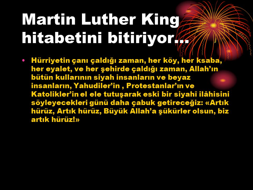 Martin Luther King hitabetini bitiriyor…
