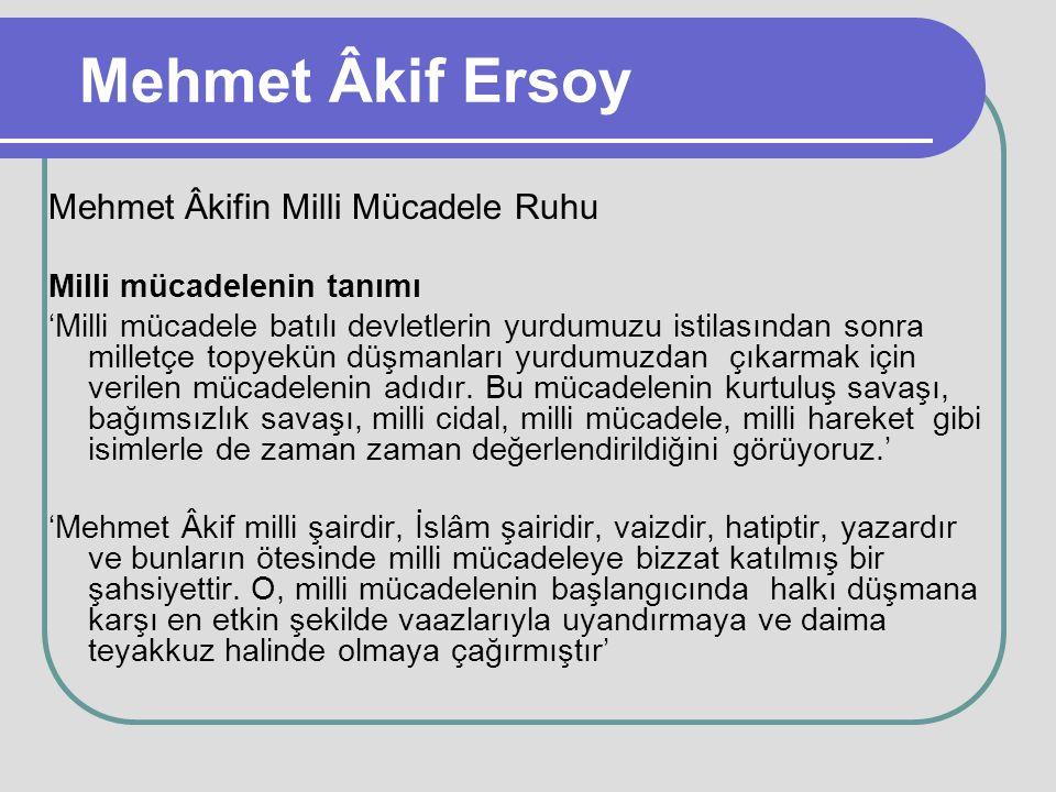 Mehmet Âkif Ersoy Mehmet Âkifin Milli Mücadele Ruhu