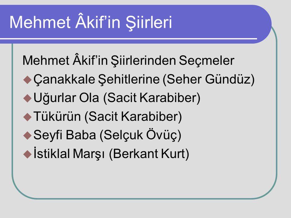 Mehmet Âkif'in Şiirleri