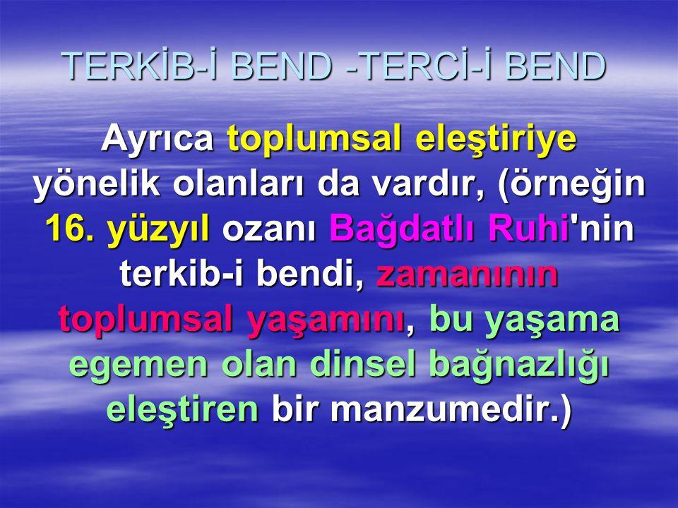 TERKİB-İ BEND -TERCİ-İ BEND