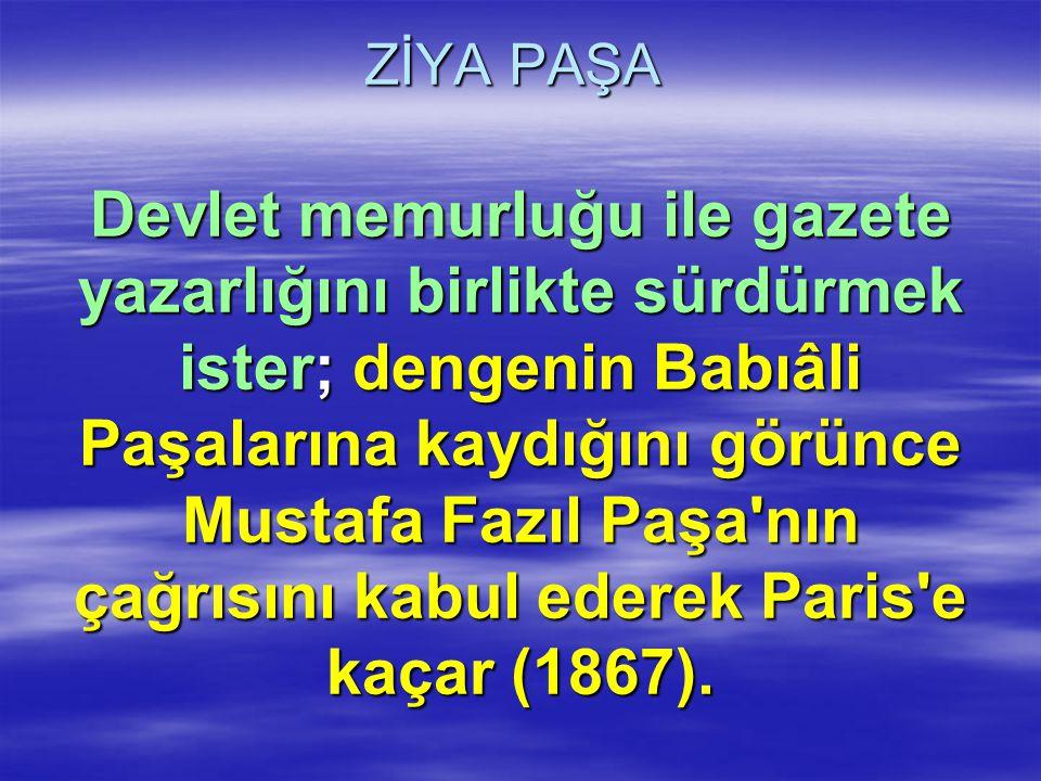 ZİYA PAŞA