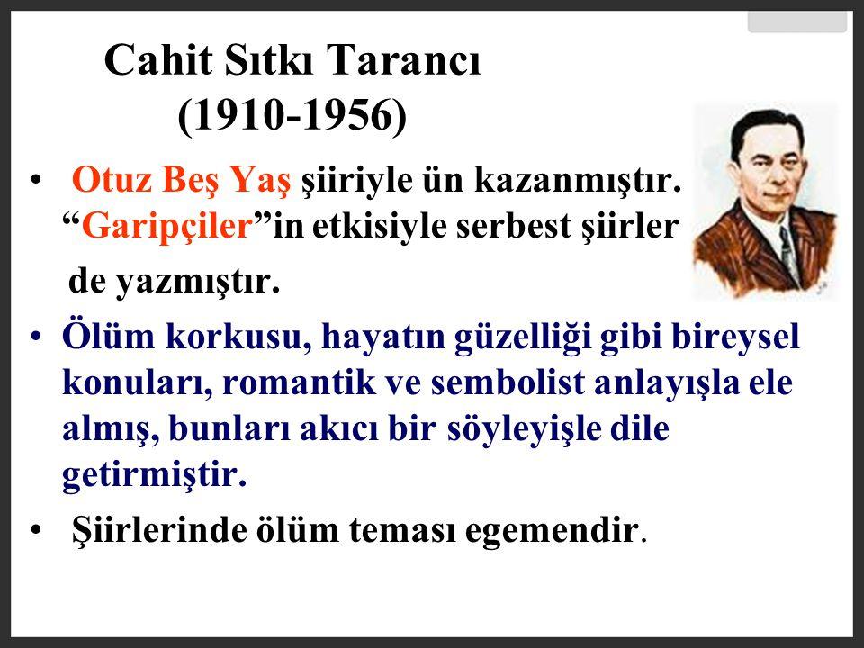 Cahit Sıtkı Tarancı (1910-1956)