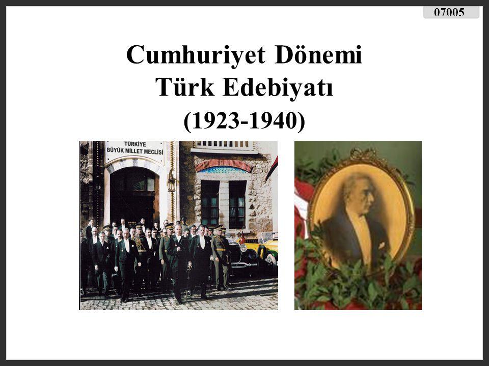 Cumhuriyet Dönemi Türk Edebiyatı (1923-1940)