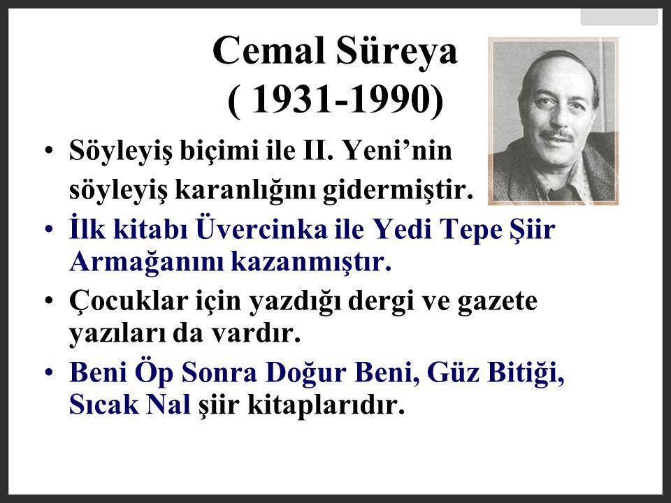 Cemal Süreya ( 1931-1990) Söyleyiş biçimi ile II. Yeni'nin