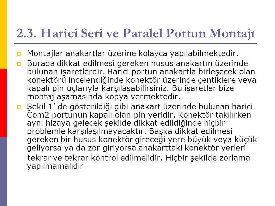 2.3. Harici Seri ve Paralel Portun Montajı