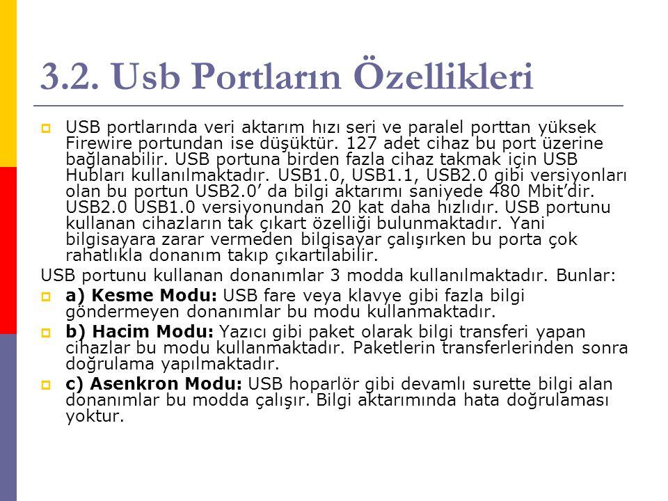 3.2. Usb Portların Özellikleri