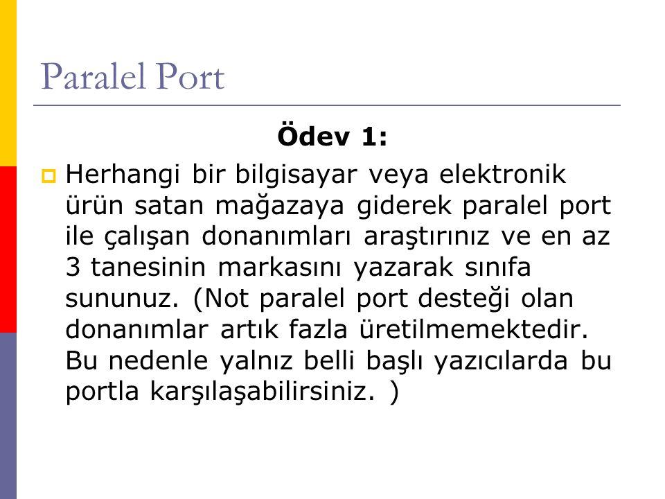 Paralel Port Ödev 1: