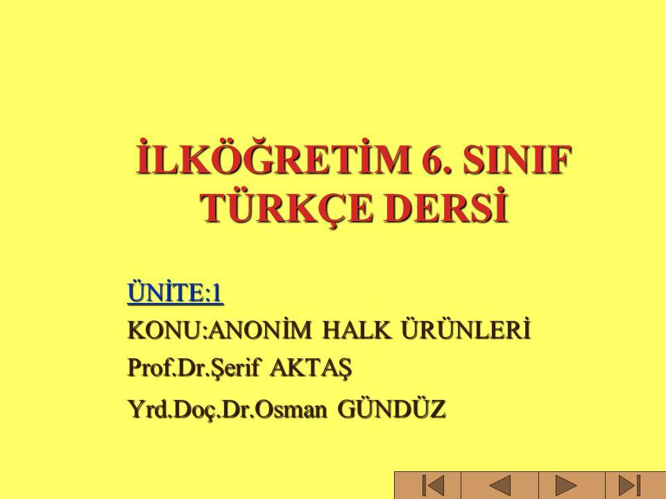 İLKÖĞRETİM 6. SINIF TÜRKÇE DERSİ