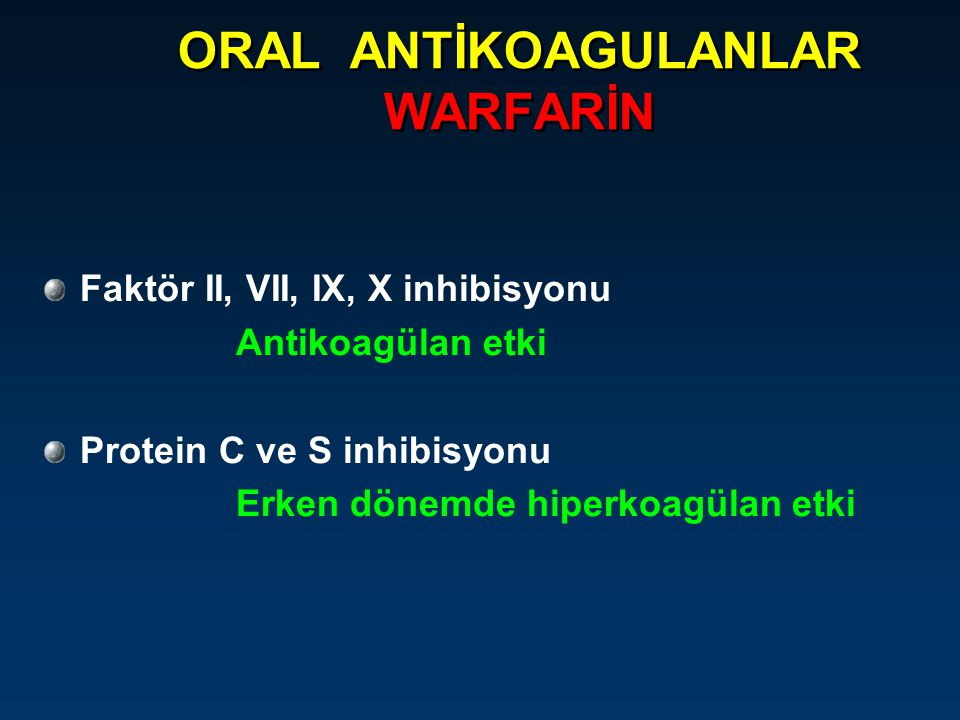ORAL ANTİKOAGULANLAR WARFARİN