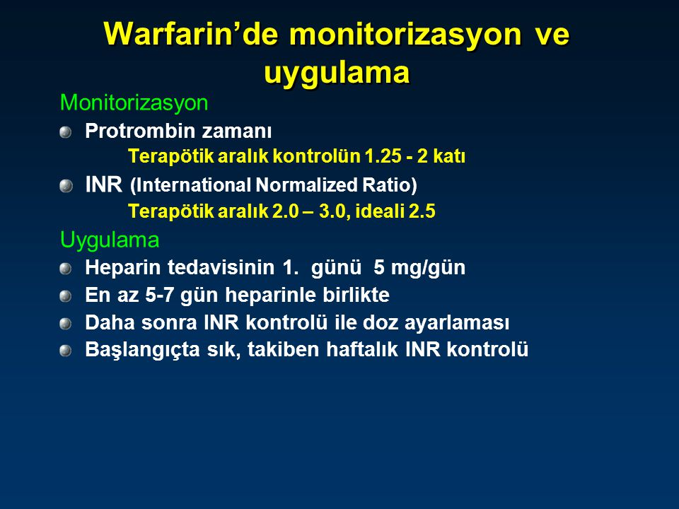 Warfarin'de monitorizasyon ve uygulama