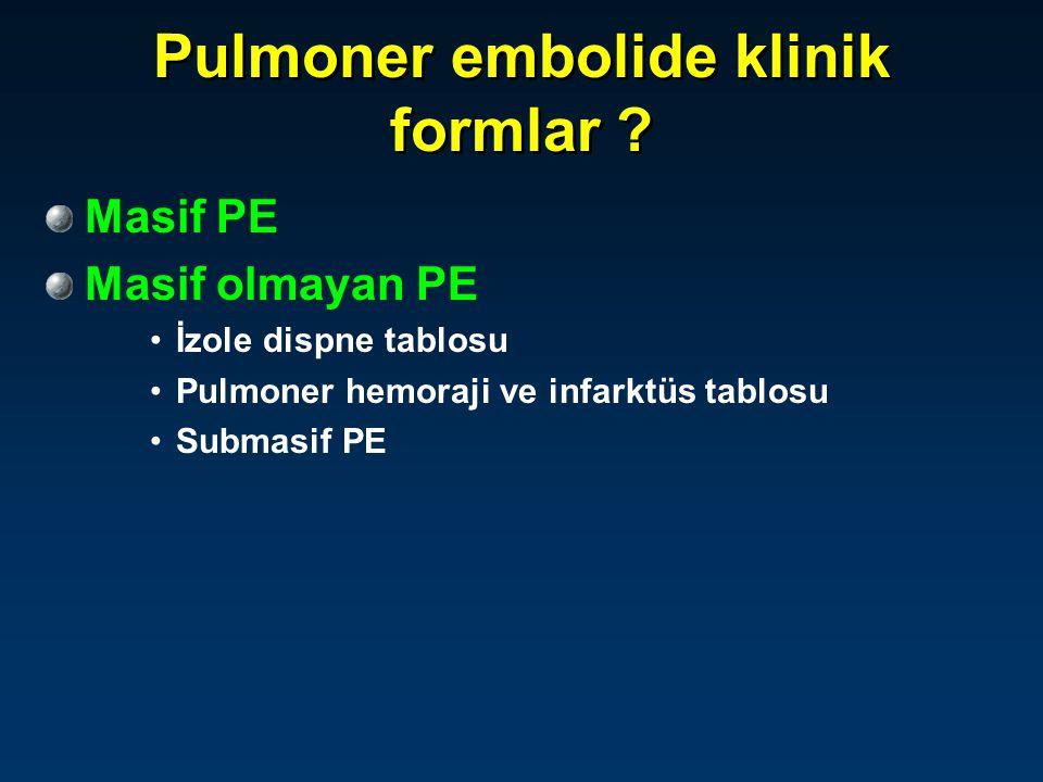 Pulmoner embolide klinik formlar