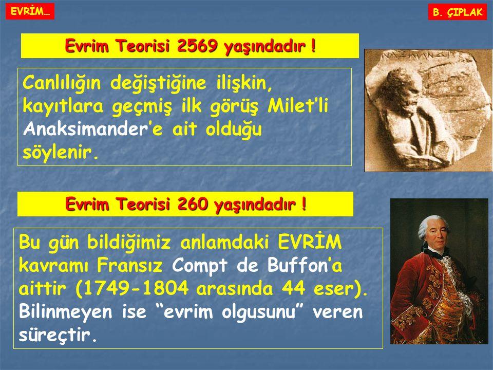 Evrim Teorisi 2569 yaşındadır ! Evrim Teorisi 260 yaşındadır !