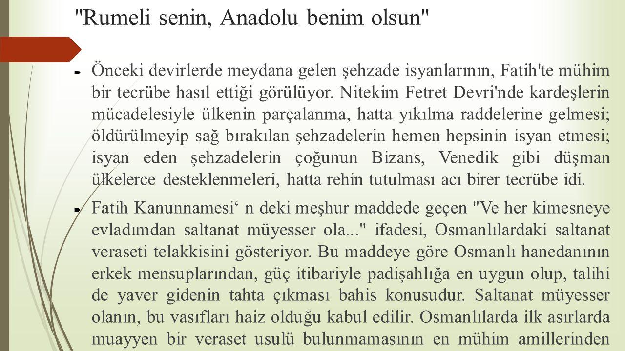 Rumeli senin, Anadolu benim olsun